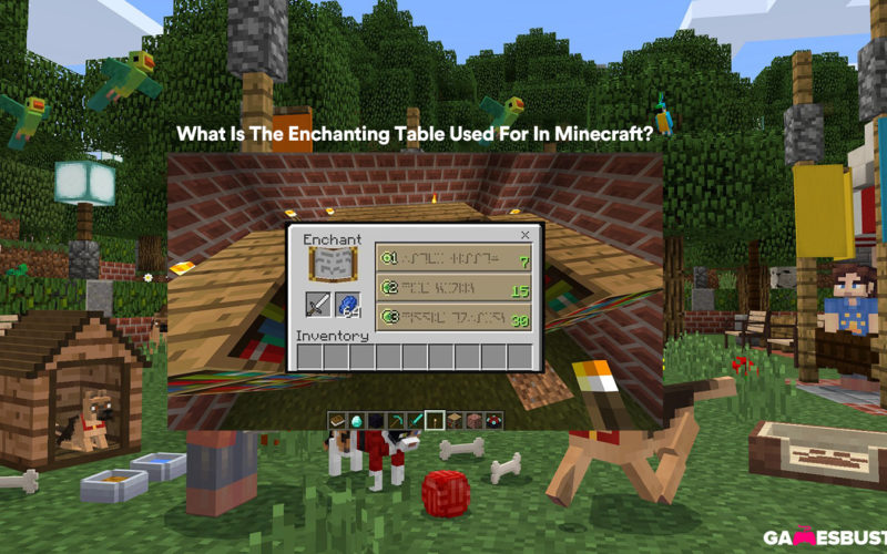 What Is The Enchanting Table Used For In Minecraft?