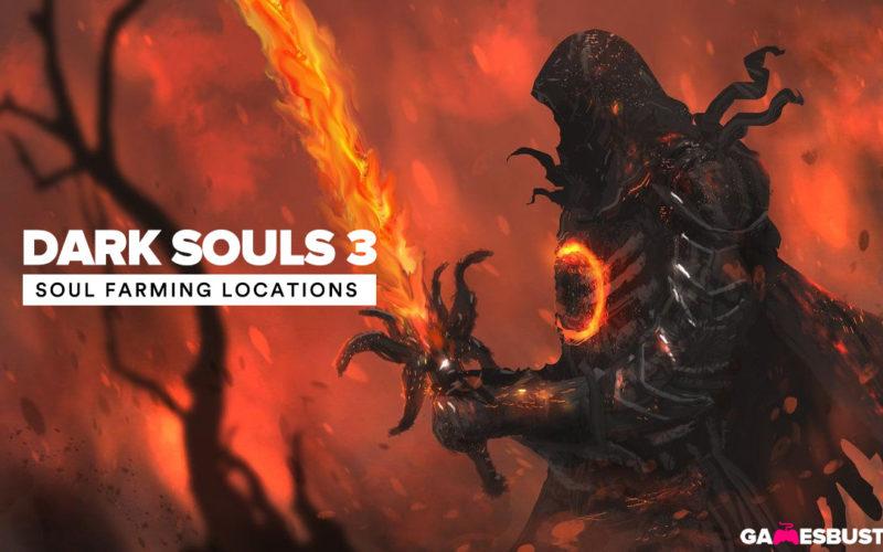 Dark Souls 3 soul farming locations